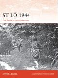 St Lô 1944: The Battle of the Hedgerows