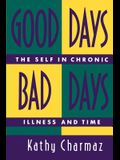 Good Days, Bad Days: The Self in Chronic Illness and Time