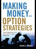 Making Money with Option Strategies: Powerful Hedging Ideas for the Serious Investor to Reduce Portfolio Risks