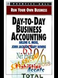 Day-To-Day Business Accounting (Run Your Own Business)