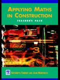 Applying Maths in Construction: Teacher's Pack