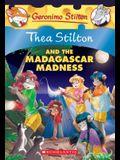 Thea Stilton and the Madagascar Madness (Thea Stilton #24), 24: A Geronimo Stilton Adventure