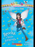 Las Hadas de la Moda #6: Brooke, El Hada Fotógrafa (Brooke the Photographer Fairy), Volume 6