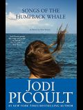 Songs of the Humpback Whale: A Novel (Wsp Readers Club)