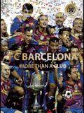 FC Barcelona: More Than a Club