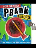 Top Secret Prank Hacks