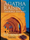 Agatha Raisin and the Terrible Tourist: An Agatha Raisin Mystery