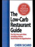 The Low-Carb Restaurant Guide: Eat Well at America's Favorite Restaurants and Stay on Your Diet