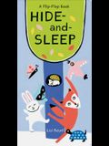 Hide-And-Sleep: A Flip-Flap Book (Lift the Flap Books, Interactive Board Books, Board Books for Toddlers)