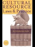 Cultural Resource Laws and Practice: An Introductory Guide