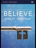 Believe Student Video Study: Living the Story of the Bible to Become Like Jesus
