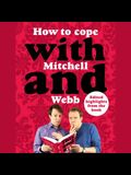 How to Cope with Mitchell and Webb Lib/E