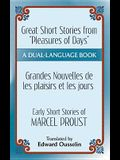 Pleasures and Days and memory / Les Plaisirs Et Les Jours Et souvenir Short Stories by Marcel Proust: A Dual-Language Book