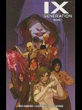 IXth Generation, Volume 1