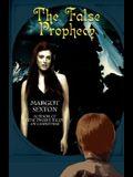 The False Prophecy
