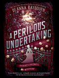 A Perilous Undertaking