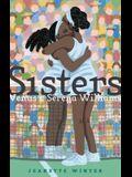 Sisters: Venus & Serena Williams
