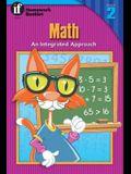 Math, Grade 2: An Integrated Approach