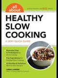 All about Healthy Slow Cooking: A Very Quick Guide