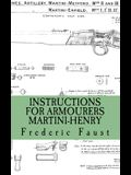 Instructions for Armourers - Martini-Henry: Instructions for Care and Repair of Martini Enfield