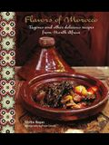 Flavors of Morocco: Tagines and Other Delicious Recipes from North Africa