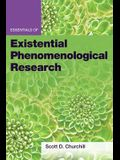 Essentials of Existential Phenomenological Research