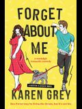 Forget about Me: a nostalgic romantic comedy