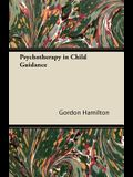 Psychotherapy in Child Guidance