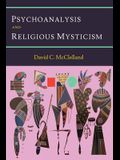 Psychoanalysis and Religious Mysticism