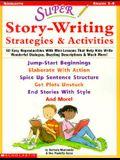 Super Story-Writing Strategies & Activities