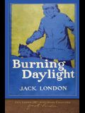 Burning Daylight: 100th Anniversary Collection
