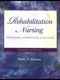 Rehabilitation Nursing: Prevention, Intervention, and Outcomes