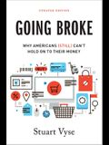Going Broke: Why Americans (Still) Can't Hold on to Their Money