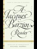 A Jacques Barzun Reader