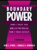 Boundary Power: How I Treat You, How I Let You Treat Me, How I Treat Myself