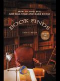 Book Finds, 3rd Edition: How to Find, Buy, and Sell Used and Rare Books