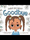 Zara's Big Messy Goodbye