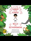 Samad in the Forest: English-Sepedi Bilingual Editions