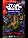 The Final Prophecy: Star Wars Legends