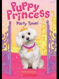 Party Time! (Puppy Princess #1), 1