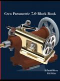 Creo Parametric 7.0 Black Book