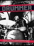 The Drummer: 100 Years of Rhythmic Power and Invention