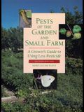 Pests of the Garden and Small Farm: A Grower's Guide to Using Less Pesticide, Second Edition