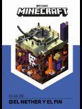 Minecraft. Guía De: El Nether Y El Fin / Minecraft: Guide to the Nether & the En D
