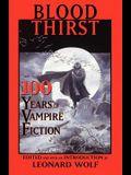 Blood Thirst: 100 Years of Vampire Fiction