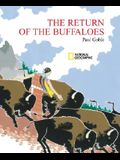 The Return of the Buffaloes: A Plains Indian Story about Famine and Renewal of the Earth