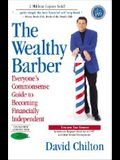 The Wealthy Barber, Updated 3rd Edition: Everyone's Commonsense Guide to Becoming Financially Independent