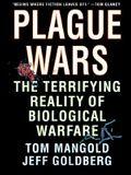 Plague Wars: The Terrifying Reality of Biological Warfare