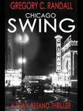 Chicago Swing: A Tony Alfano Thriller