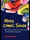 More Comic Sense